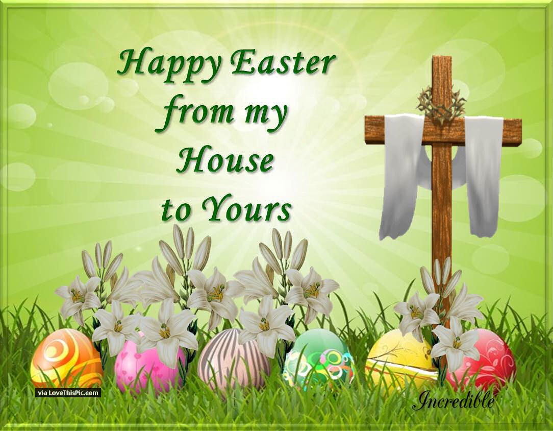 327800-Happy-Easter-From-My-House-To-Your